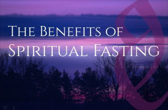 Spiritual Fasting: a Practice of Mind, Body, & Spirit