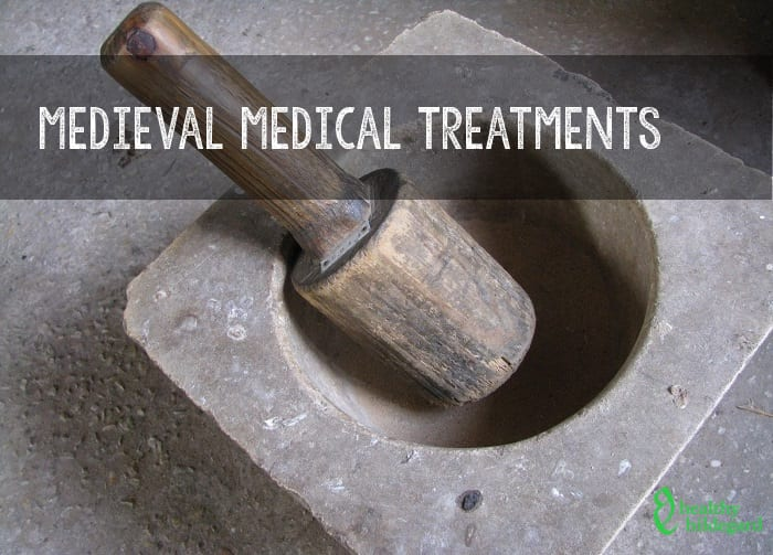 Medieval Medical Treatments