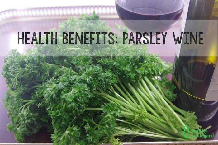 health benefits parsley wine