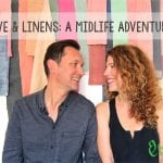 Love and Linens: a midlife adventure