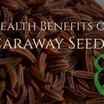 Caraway Seeds: Health Benefits & Remedies