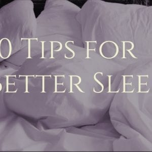 10 Tips How to Sleep Better