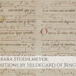Dr. Barbara Stuehlmeyer: Music by Hildegard of Bingen
