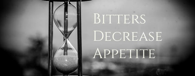 Bitter Herbs decrease appetite