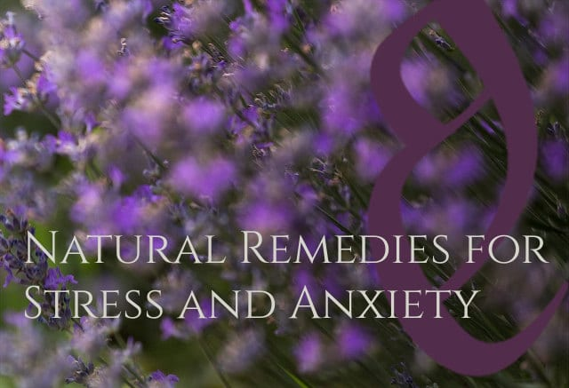 Natural herbal remedies for anxiety and stress