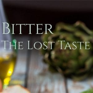 Bitters for Health: The Lost Taste