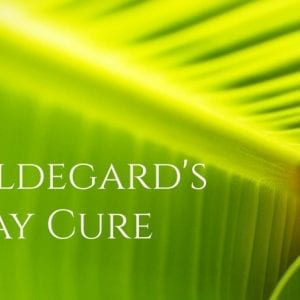 Hildegard's Spring Cleanse (the May Cure)