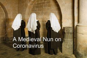 Medieval nun on coronavirus